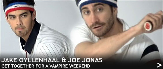 Jake-gyllenhaal_joe-jonas_vampire-weekend