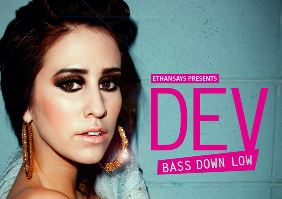 Dev_bass-down-low