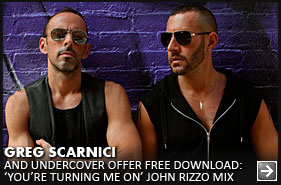 Greg-Scarnici-Undercover-Youre-Turning-Me-On-John-Rizzo-Mix