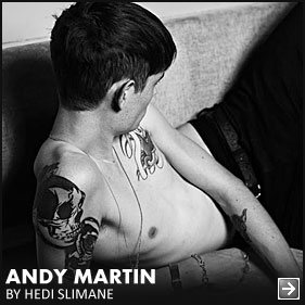 Andy-Martin-Hedi-Slimane