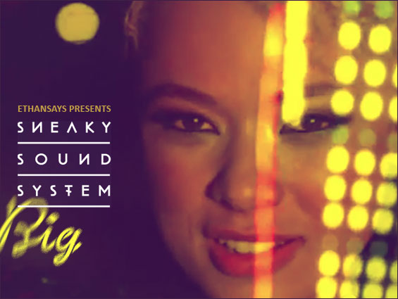 Sneaky-Sound-System-Big-Oliver-Remix