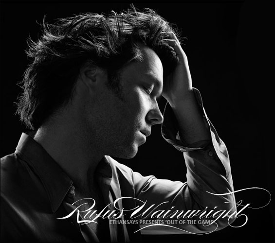Rufus-wainwright-out-of-the-game-teaser