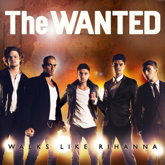 The  Wanted Walks Like Rihanna