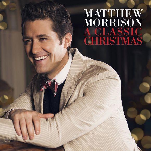 Matthew Morrison A Classic Christmas