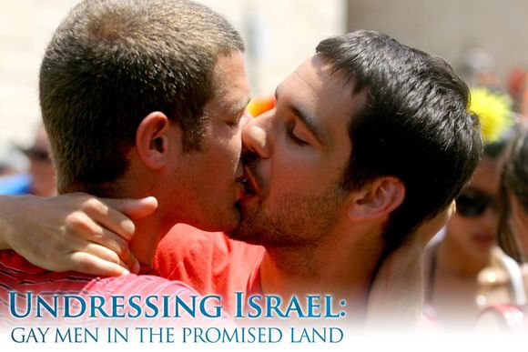 Undressing Israel Gay Men in the Promised Land 1