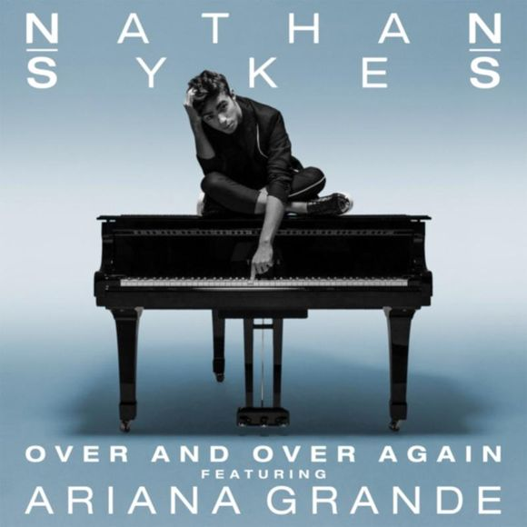 Nathan sykes over and over ariana grande