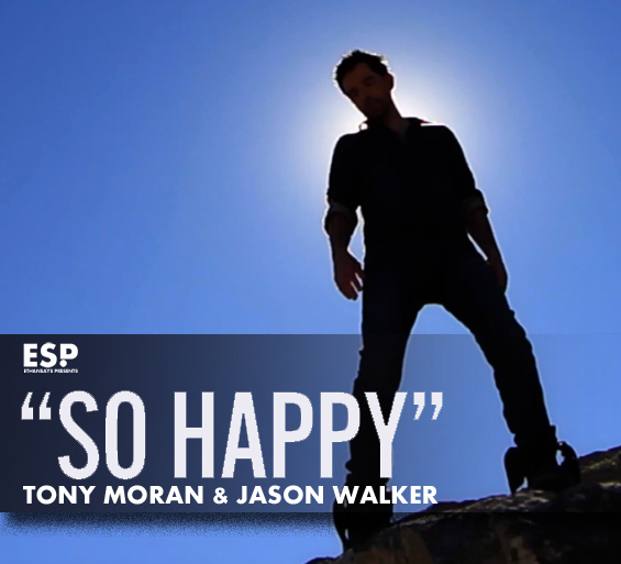 Tony moran jason walker so happy