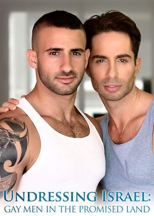 Undressing Israel Gay Men in the Promised Land 3
